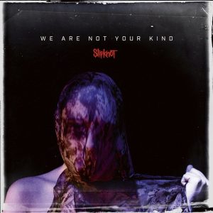 Slipknot révèle les détails de son nouvel album We Are Not Your Kind, les nouveaux masques & le single Unsainted