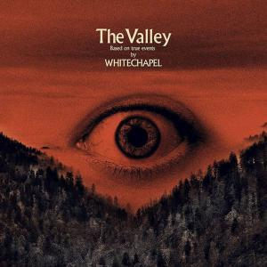 Review de The Valley par Whitechapel