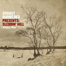 August Burns Red Presents : Sleddin' Hill