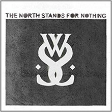 album-the-north-stands-for-nothing-ep