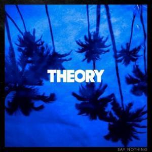 Theory Of A Deadman annonce son nouvel album Say Nothing & publie un single