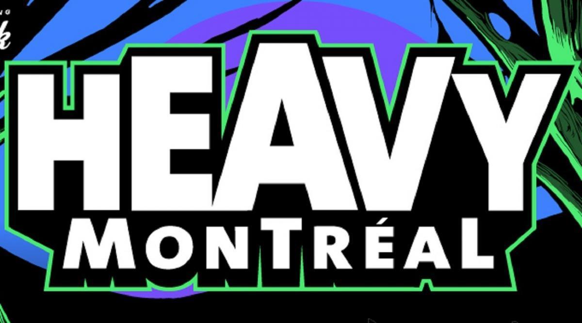 Le festival Heavy Montréal n'aura pas lieu en 2020