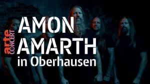 Regardez le concert de Amon Amarth & Arch Enemy à Oberhausen