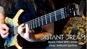 Distant Dream partage un playthrough de Space Filled With Ether (Post-Rock)