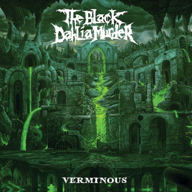 The Black Dahlia Murder annonce son nouvel album Verminous (détails & single)