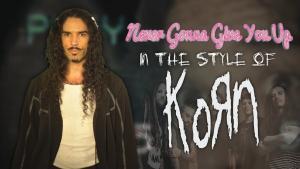 Ten Second Songs reprend du Rick Astley dans le style de Korn