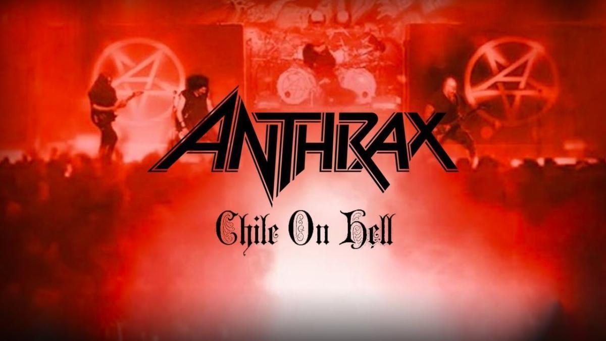 Regardez Anthrax jouer au Chili ! (Chile On Hell)