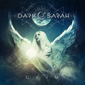 Dark Sarah sortira son nouvel album, Grim, en juillet (Metal Symphonique)