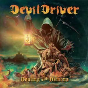 DevilDriver annonce son nouvel album Dealing With Demons (détails & single)