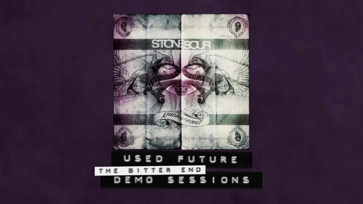 Stone Sour sort la démo de Used Future (The Bitter End)