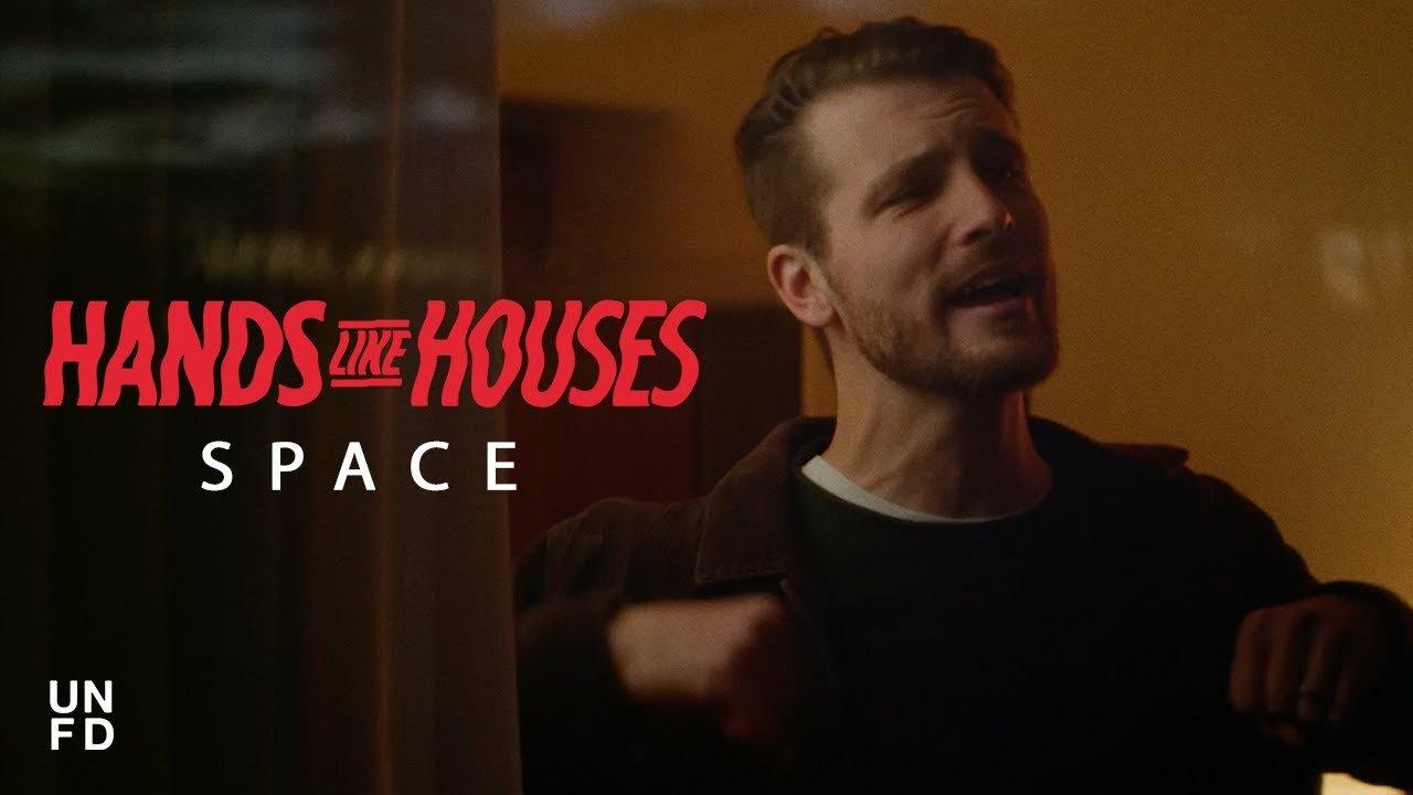 Hands Like Houses sort une nouvelle chanson, Space