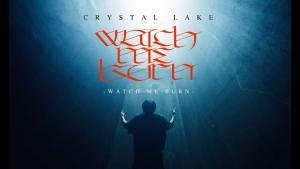 Crystal Lake sort un nouvel EP, Watch Me Burn !