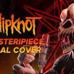 Alex Terrible partage une reprise brutale de Disasterpiece de Slipknot