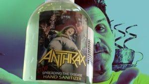 Anthrax va vendre du désinfectant pour les mains Stop Spreading The Disease