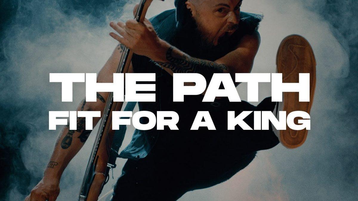 Fit For A King publie un clip vidéo pour The Path