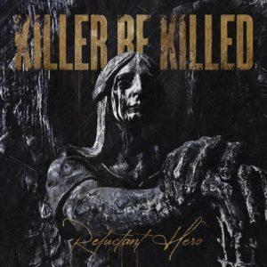 Killer Be Killed sortira son nouvel album, Reluctant Hero, en novembre