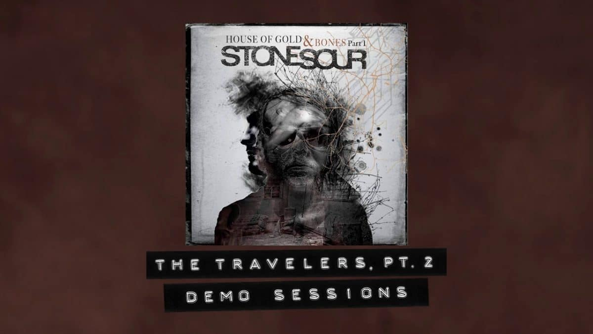 Stone Sour sort la démo de The Travelers, Pt. 2