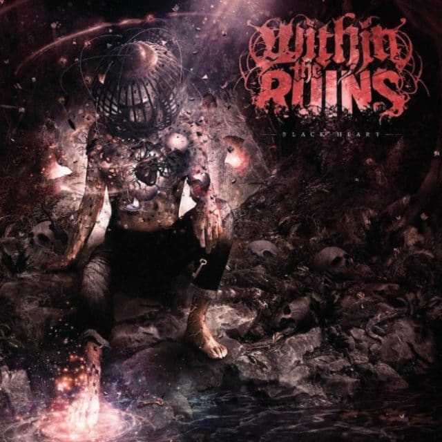 Within The Ruins annonce son nouvel album Black Heart (détails & single)