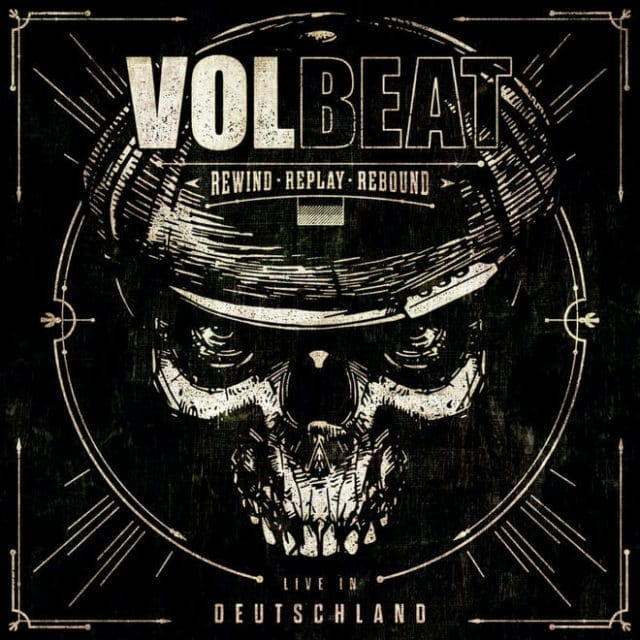 Volbeat annonce un nouvel album live nommé Rewind, Replay, Rebound : Live In Deutschland