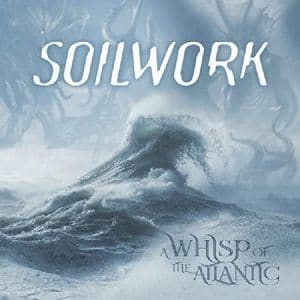 Soilwork sort une nouvelle chanson, The Nothingness And The Devil, et annonce un nouvel EP