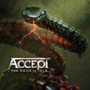 Accept annonce son nouvel album, Too Mean To Die, et sort la chanson éponyme