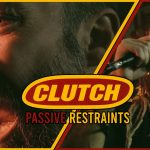 Clutch et Randy Blythe de Lamb Of God s'unissent sur un nouveau single, Passive Restraints