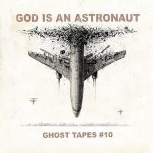 God Is An Astronaut annonce son nouvel album Ghost Tapes #10 (détails & single)