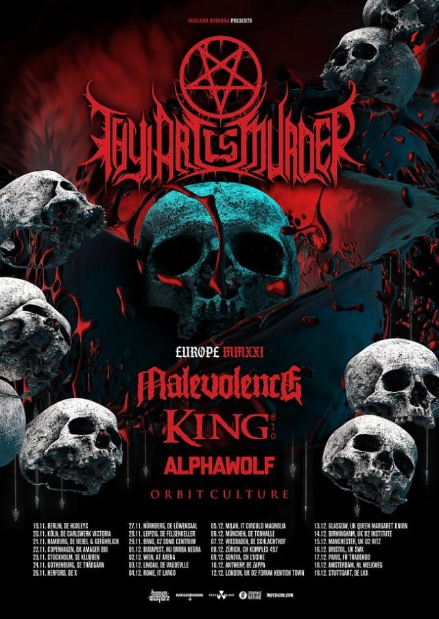 Thy Art Is Murder annonce une tournée européenne pour 2021 avec Malevolence, King 810, Alpha Wolf et Orbit Culture