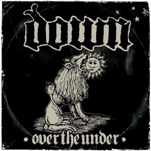 Down III : Over the Under