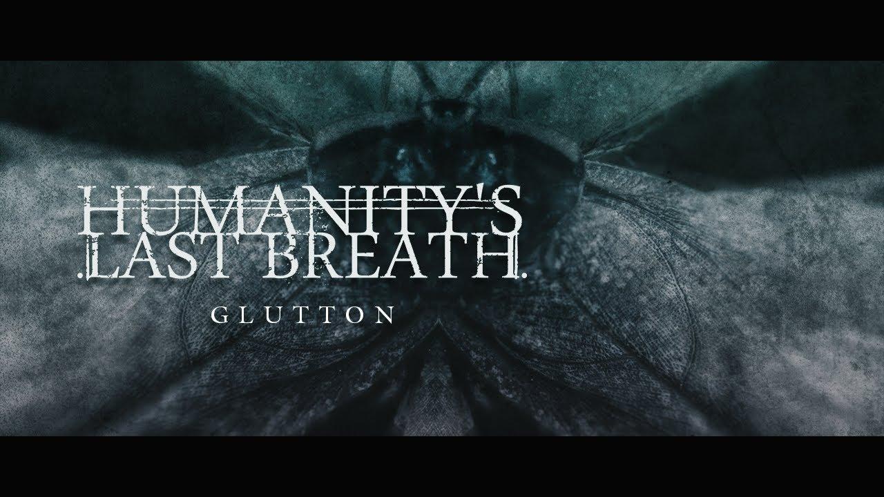 Humanity's Last Breath sort un nouveau single super lourd, Glutton