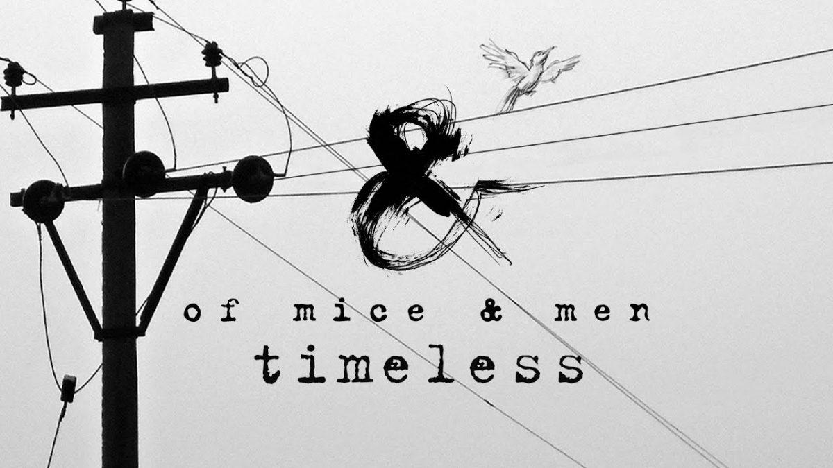 Écoutez Timeless, la nouvelle chanson de Of Mice & Men