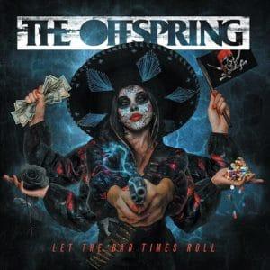 The Offspring annonce son nouvel album Let The Bad Times Roll, et publie la chanson éponyme