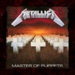 Metallica : Master Of Puppets fête son 35e anniversaire
