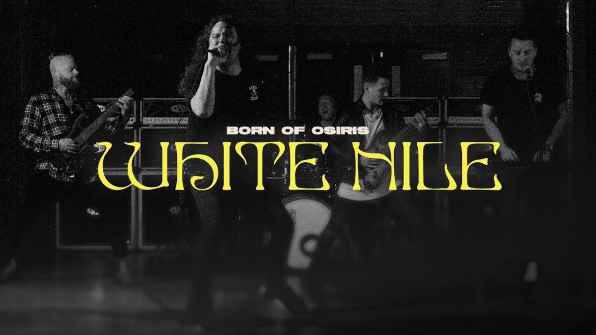 Born Of Osiris présente le clip vidéo de White Nile