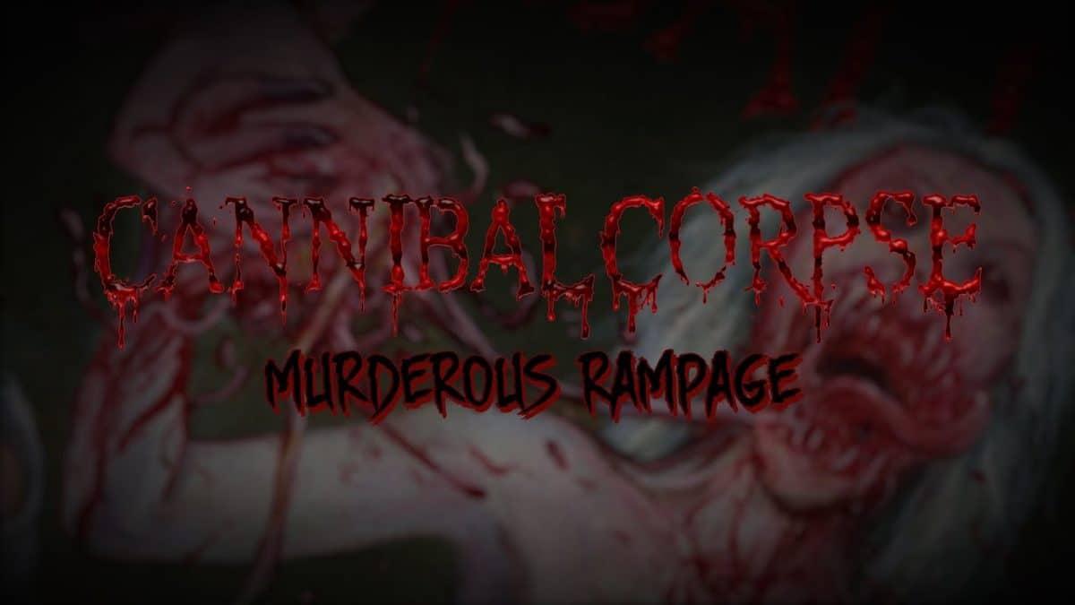 Cannibal Corpse sort un nouveau single, Murderous Rampage