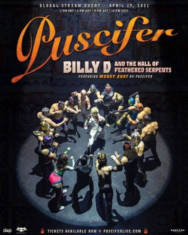 Puscifer annonce un nouveau concert en streaming, Billy D And The Hall Of Feathered Serpents