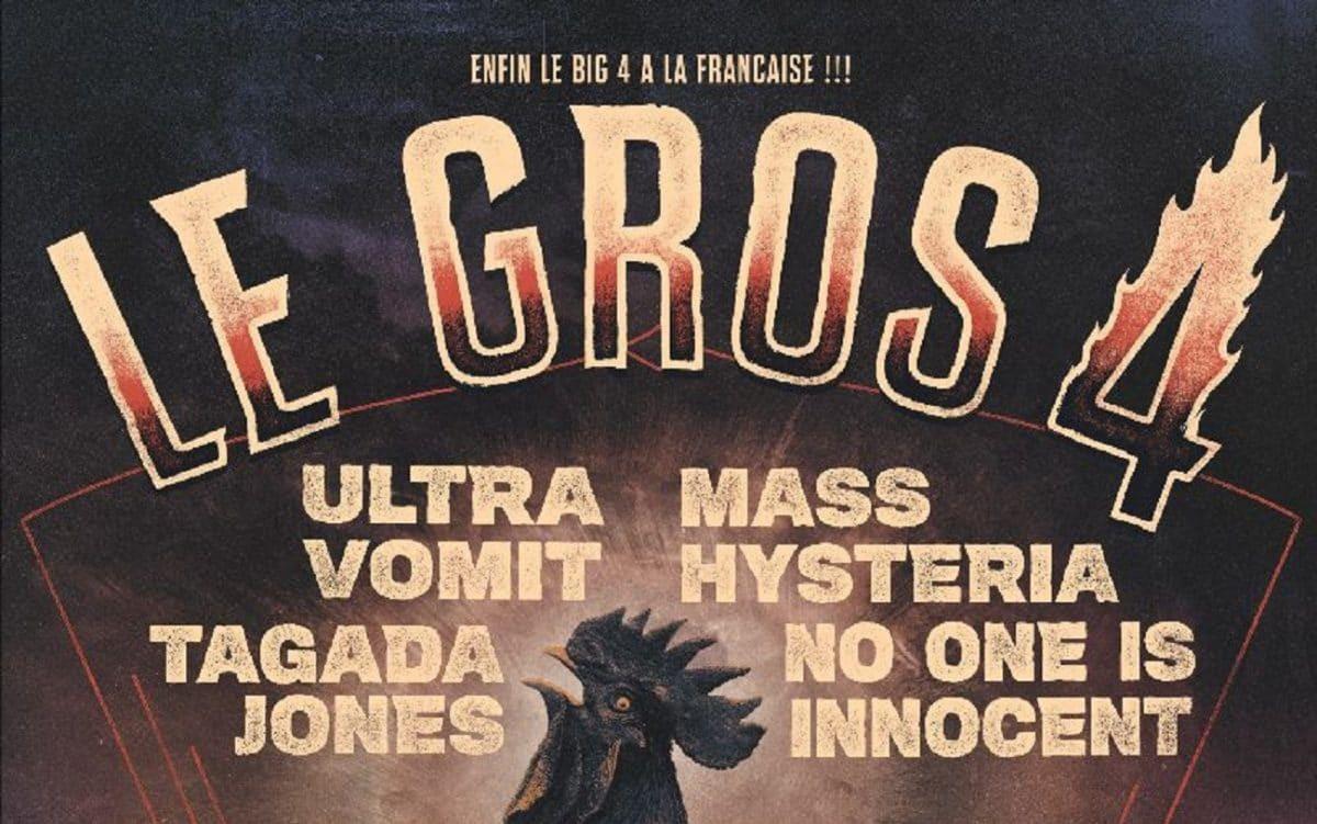 Le big 4 à la française, Le Gros 4, part à l'assaut des Zénith ! (Mass Hysteria, No One Is Innocent, Tagada Jones, Ultra Vomit)